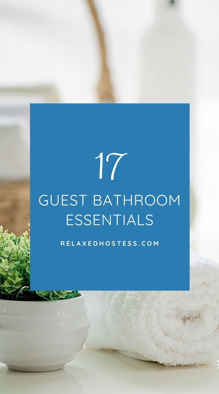 Guest bathroom essentials.