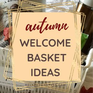 Fall Welcome Basket for Overnight Guests